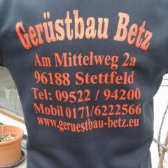 Raithel Werbetechnik und Textildruck - Gerüstbau Betz - Textildruck