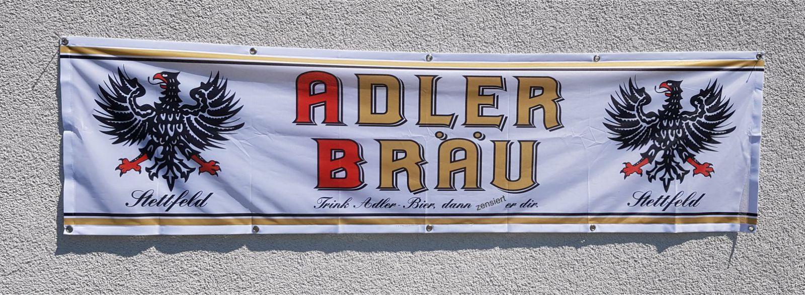 Raithel Werbetechnik und Textildruck - Adler Bräu - Stettfeld - Fahnenstoff - Banner
